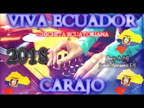 CHICHITA CORTAVENA MIX PARA BAILAR EN EL 2018 MUSICA NACIONAL ECUATORIANA🎧🎹🇪🇨