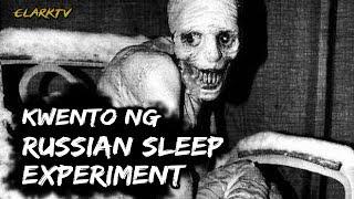 Kwento ng Russian Sleep Experiment (WAG PANOORIN sa gabi at magisa!...