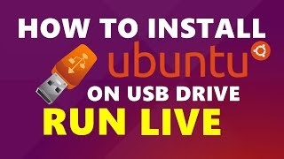 How To Install Ubuntu 18.04 LTS in USB | Bootable USB | June 2018