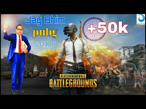 Pubg L 14th April 2019 L 129 Jayanti Special Song L Jay Bhim Song Remix Video L By Jay Bhim L HD