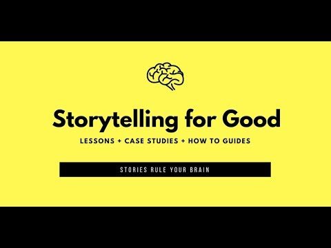 Storytelling For Good: Content