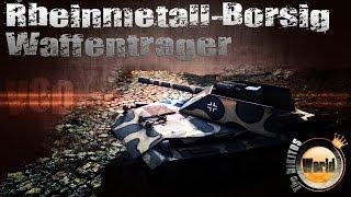 Rheinmetall-Borsig Waffenträger (Борщ!) - WoT