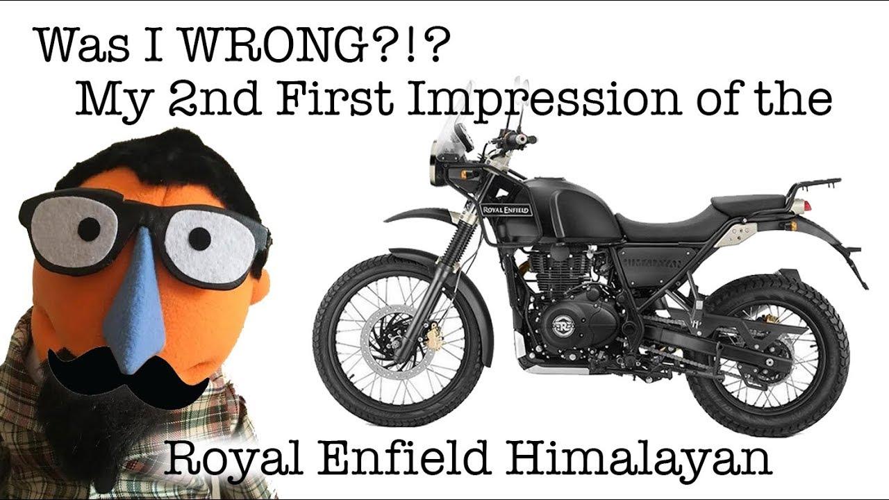 Was I Wrong My 2nd First Impression Of The Royal Enfield