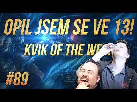 Kvík of the Week #89 - OPIL JSEM SE VE 13!
