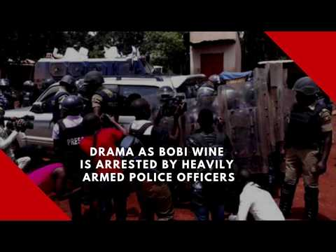 Drama as Bobi Wine is arrested by heavily armed police officers