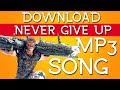 Vivegam (2017) Download Never Give up 320kbs mp3 Tamil Song