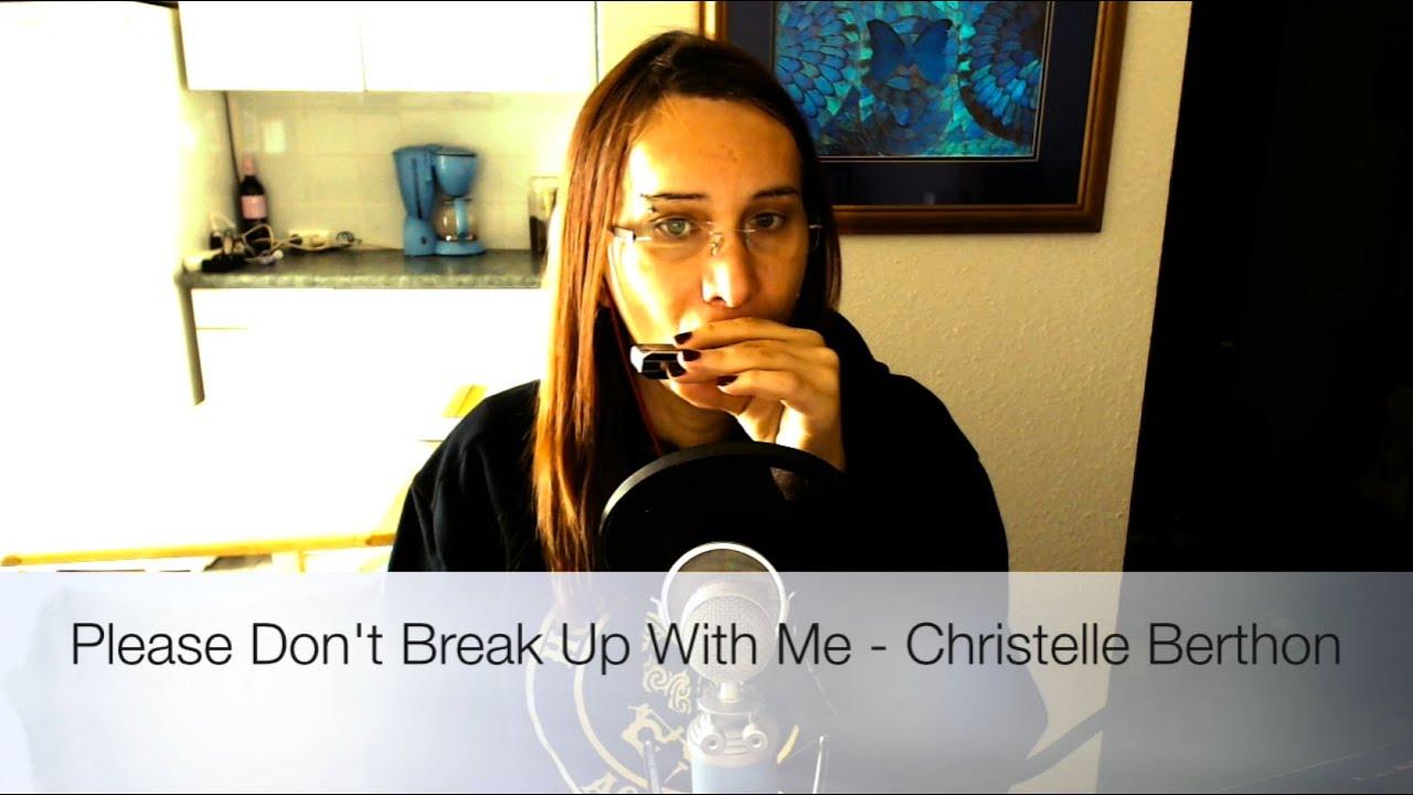 Please dont break me