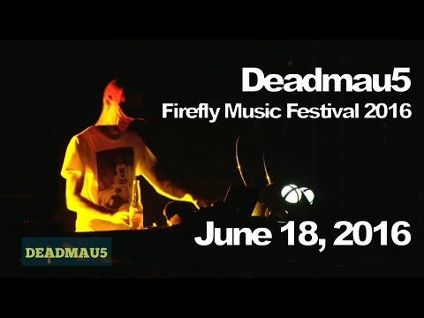Deadmau5 @ Firefly Music Festival 2016, Dover [06/18/2016] (Full Set)