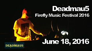 Deadmau5 @ Firefly Music Festival 2016, Dover [06/18/2016] (Full Set)