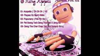 Gambar cover Heng Aplle Collection Vol 01 - OhOhOh - PeyPeyDy - Pel Sroveng Nek Oun Jeang Ke Remix