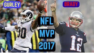 Who Should Win the NFL MVP 2017? | Tom Brady or Todd Gurley?
