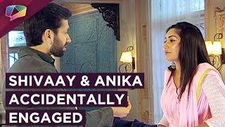 Shivaay And Anika Get Engaged Unintentionally  | Ishqbaaaz | Star Plus