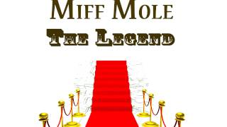 Miff Mole - A hot time in the old town tonight