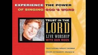 Don Moen  - No Condemnation (Romans 8: 1-2)