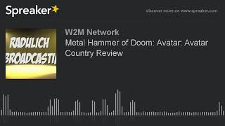 Metal Hammer of Doom: Avatar: Avatar Country Review
