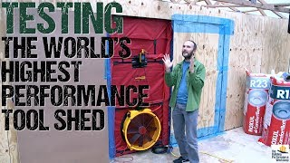#DryVault Pt4: Blower Door and Infrared Testing