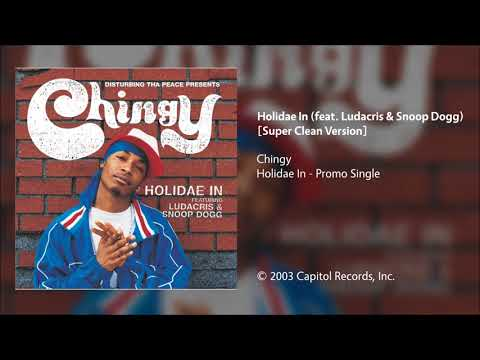 Chingy - Holidae In (feat. Ludacris & Snoop Dogg) [Super Clean Version]
