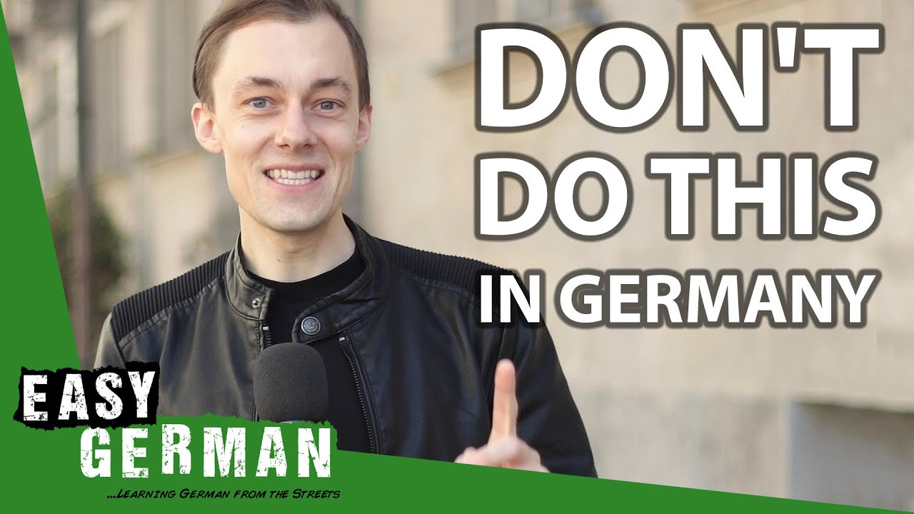 8 things NOT to do in Germany | Easy German 349 - YouTube