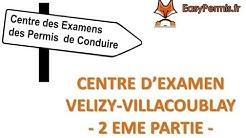 Centre d'examen permis de conduire B : Vélizy Villacoublay 2ème partie