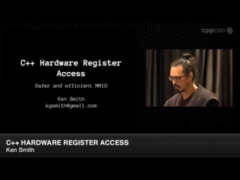 "CppCon 2014: Lightning Talks - Ken Smith ""C++ Hardware Register Access"""