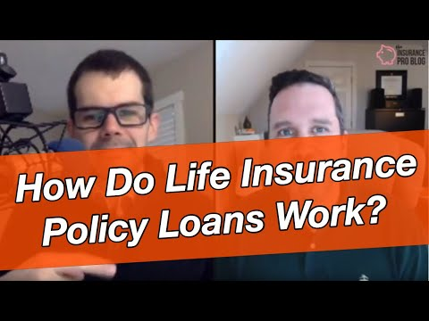 How Do Life Insurance Policy Loans Work?