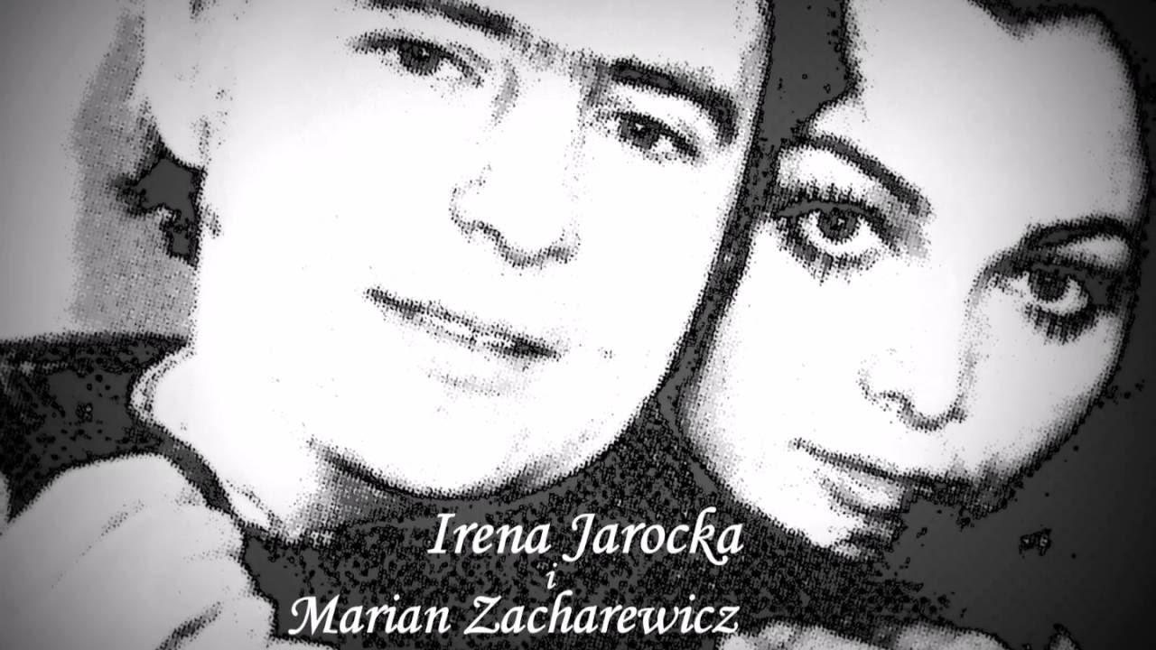 Irena Jarocka I Marian Zacharewicz Kocha Sie Raz Tekst Piosenki Teksciory Pl