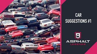 CAR SUGGESTIONS #1 | ASPHALT 9