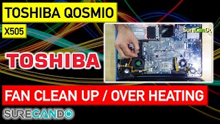 Toshiba Qosmio Full Disassembly & Clean Fans & Apply NEW Thermal Paste