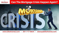 Can The Mortgage Crisis Happen Again..