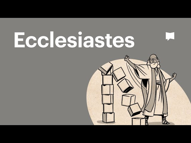 Overview: Ecclesiastes