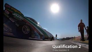 Qualification 2 | Auto Club NHRA Finals - Pomona, CA | November 8-11 2018