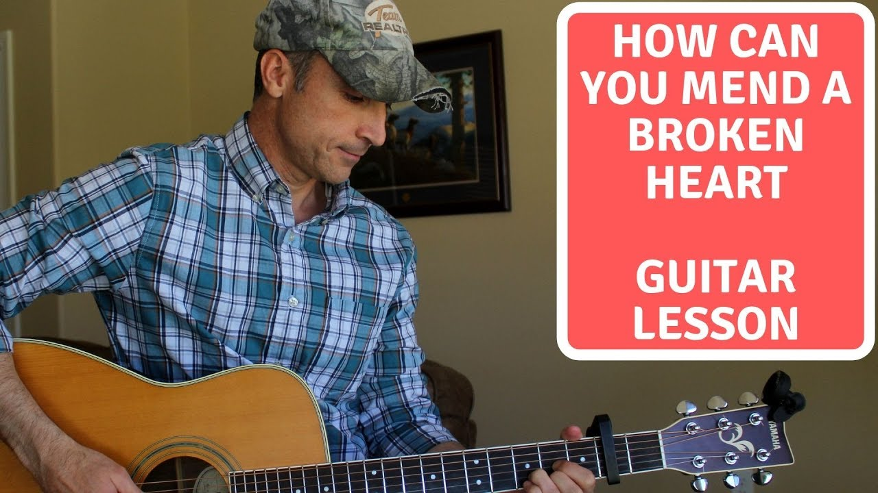 How Can You Mend A Broken Heart The Bee Gees Guitar Lesson