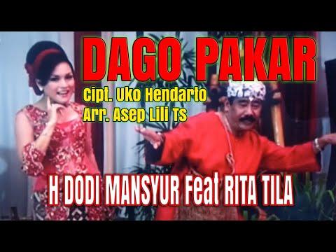 01.Dago Pakar Voc. H Dodi Mansyur feat Rita Tila