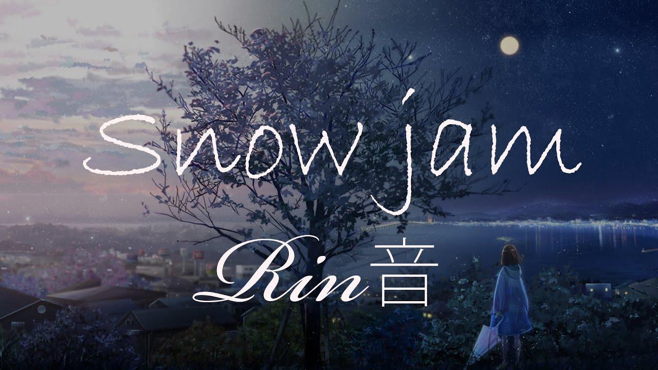 snow jam 歌詞