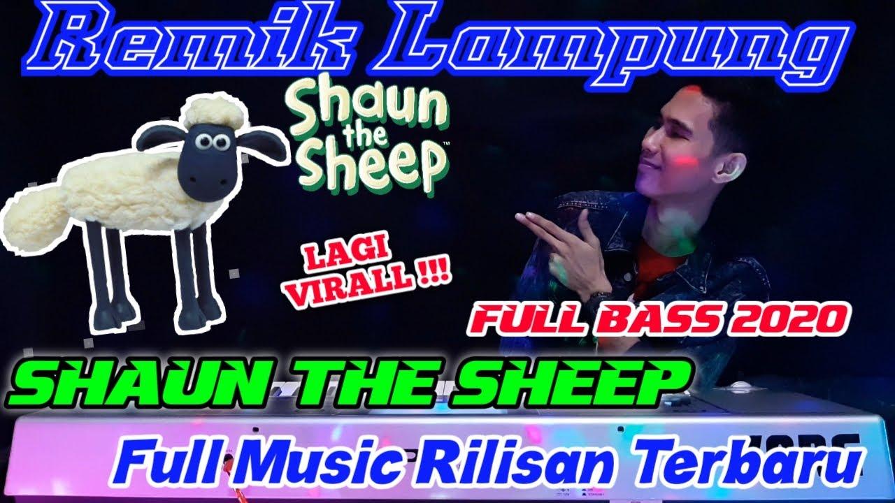 REMIX LAMPUNG Terbaru 2020    DJ SHAUN THE SHEEP    arr iyay_agusS