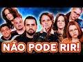 NÃO PODE RIR! com Mhel Marrer, Criss Paiva, Arianna Nutt e Bubiz Barros