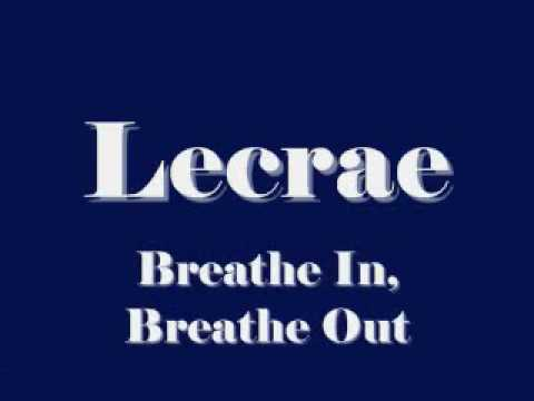 Lecrae - Breathe In, Breathe Out