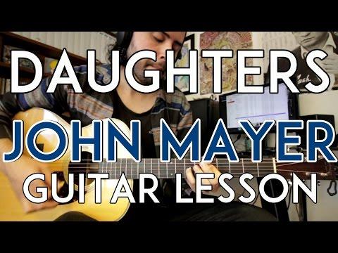 daughters---john-mayer---guitar-lesson---tutorial---all-chords