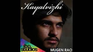 Mugen Rao - KAYALVIZHI (AUDIO)