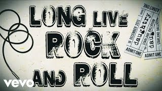 Daughtry - Long Live Rock & Roll (Lyric)