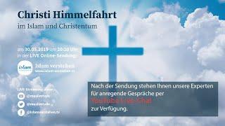 Islam Verstehen: Christi Himmelfahrt im Islam und Christentum