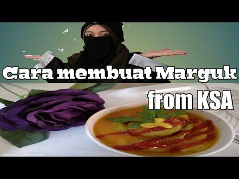 """Download Cara membuat """"Marguk""""from KSA"""
