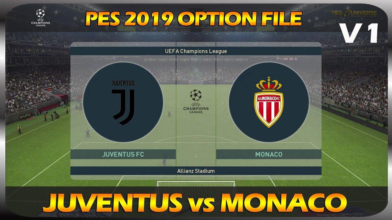 PES 2019   Champions League   Juventus vs Monaco   PESUniverse OF V1