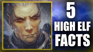 Skyrim - 5 High Elf Facts