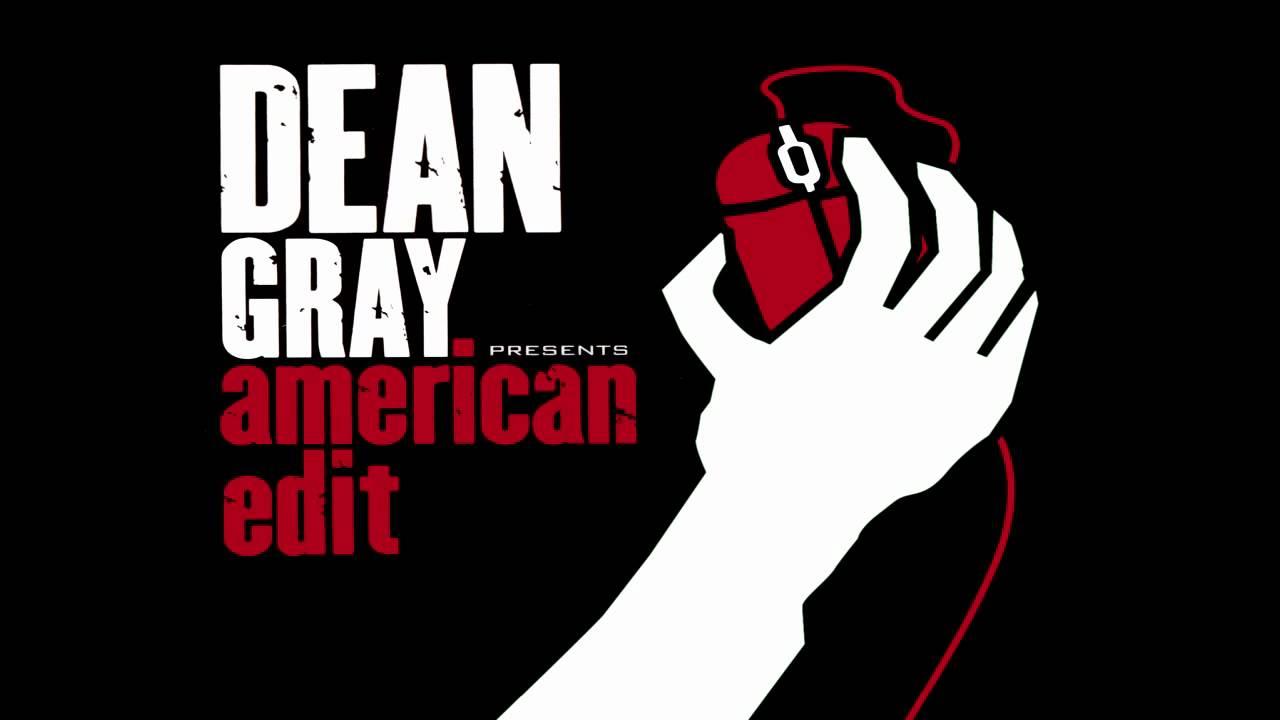 Dean Gray - American Edit