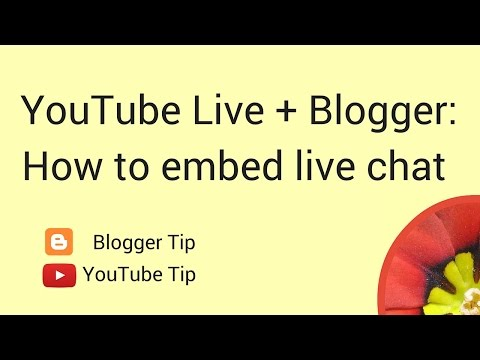 Embed YouTube Live Chat On A Blogger Blog