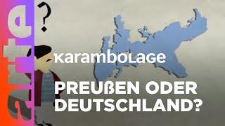 Wo liegt Preußen? | Karambolage | ARTE