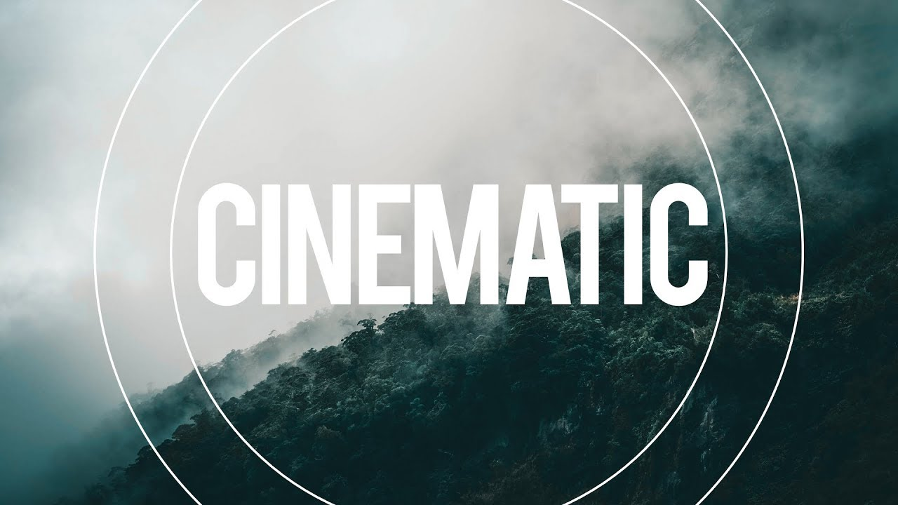 Emotional And Inspiring Cinematic Background Music For Movie Trailers Youtube