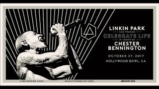 The Catalyst Linkin Park & Friends [Celebrate Life in Honor of Chester Bennington]