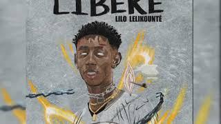 Download Lilo lekikounte- LIBÈRE- (AUDIO OFFICIEL)